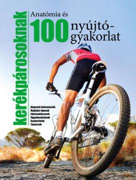 Anatómia és 100 nyújtógyakorlat kerékpárosoknak termékhez kapcsolódó kép
