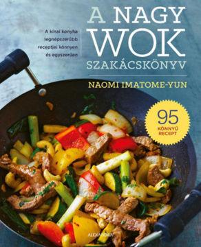 A nagy wok szakácskönyv termékhez kapcsolódó kép