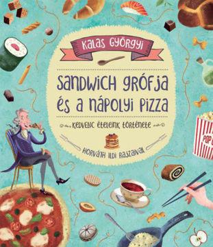 Sandwich grófja és a nápolyi pizza termékhez kapcsolódó kép