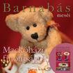 Barnabás Meséi - Mackóházi Finomságok (mesék és mesés receptek gyerekeknek) termékhez kapcsolódó kép