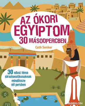 Az ókori Egyiptom 30 másodpercben termékhez kapcsolódó kép