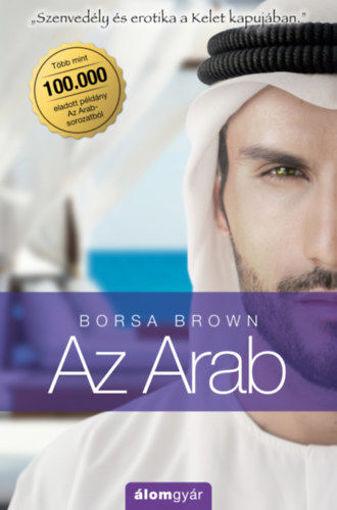Az Arab (Arab 1.) - Szenvedély és erotika a Kelet kapujában termékhez kapcsolódó kép
