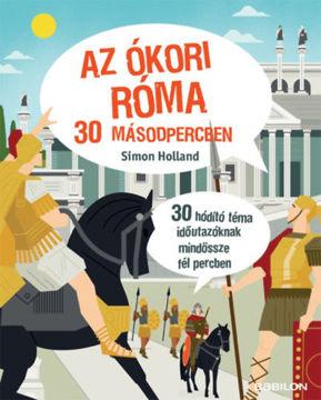 Az ókori Róma 30 másodpercben termékhez kapcsolódó kép