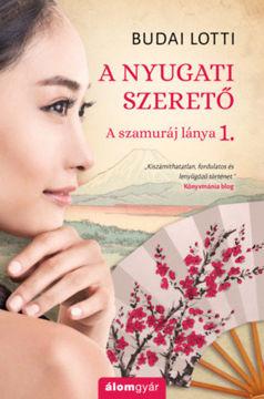 A nyugati szerető - A szamuráj lánya 1. termékhez kapcsolódó kép