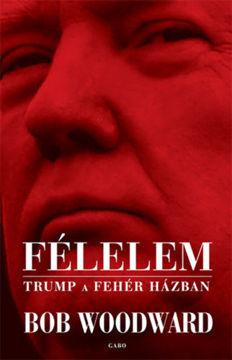 Félelem - Trump a Fehér Házban termékhez kapcsolódó kép