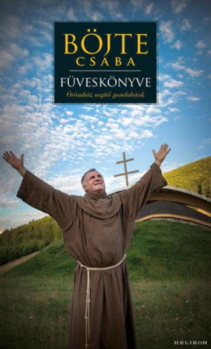 Böjte Csaba füveskönyve termékhez kapcsolódó kép
