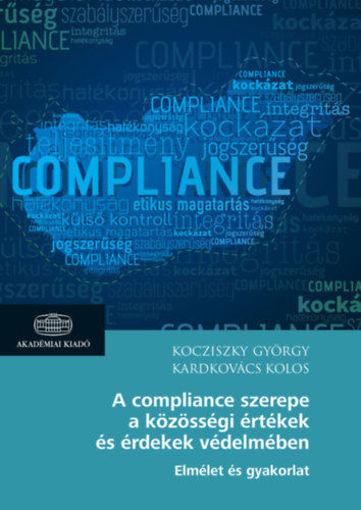 A compliance szerepe a közösségi értékek és érdekek védelmében termékhez kapcsolódó kép