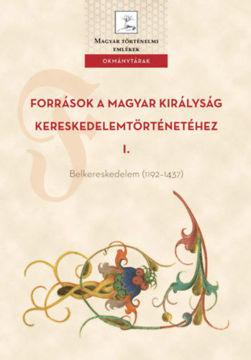 Források a Magyar Királyság kereskedelemtörténetéhez I. termékhez kapcsolódó kép