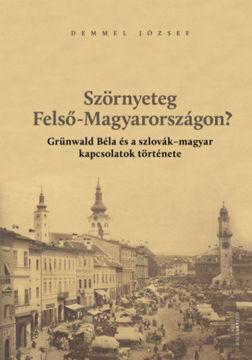Szörnyeteg Felső-Magyarországon? termékhez kapcsolódó kép
