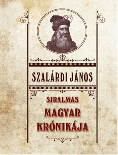 Siralmas magyar krónikája termékhez kapcsolódó kép