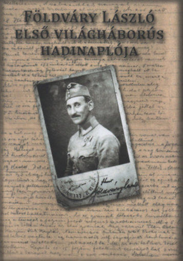 Földváry László első világháborús hadinaplója termékhez kapcsolódó kép