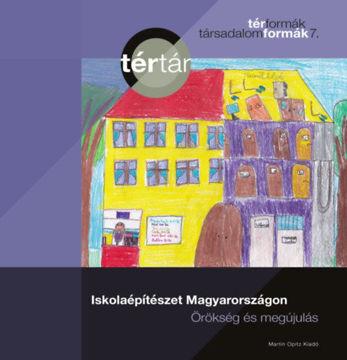 Iskolaépítészet Magyarországon termékhez kapcsolódó kép