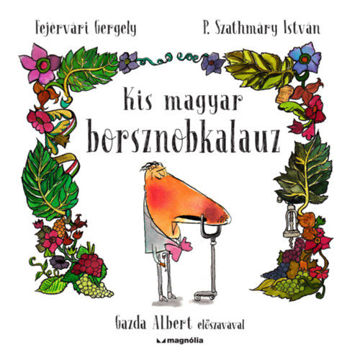 Kis magyar borsznobkalauz termékhez kapcsolódó kép