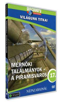 Világunk titkai 17. - Mérnöki találmányok - A piramisváros termékhez kapcsolódó kép
