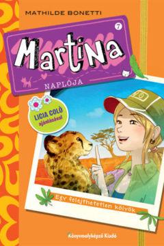 Martina naplója 7. -  Egy felejthetetlen kölyök termékhez kapcsolódó kép