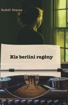 Kis berlini regény termékhez kapcsolódó kép