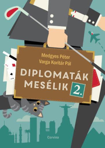 Diplomaták mesélik 2. termékhez kapcsolódó kép