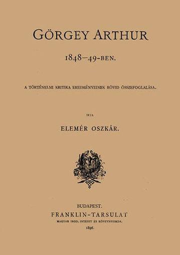 Görgey Arthur 1848-49-ben termékhez kapcsolódó kép