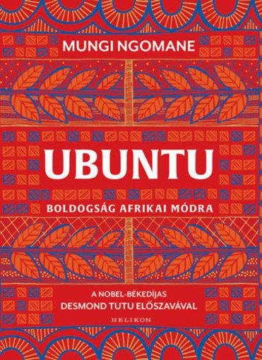 Ubuntu - Boldogság afrikai módra termékhez kapcsolódó kép