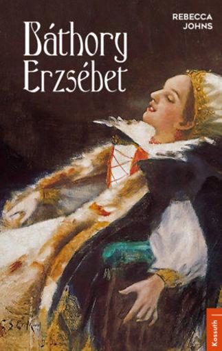 Báthory Erzsébet termékhez kapcsolódó kép