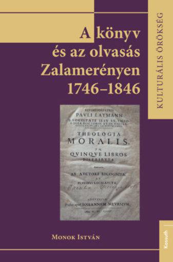 A könyv és az olvasás Zalamerenyén - 1746-1846 termékhez kapcsolódó kép
