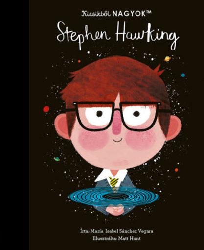 Kicsikből NAGYOK - Stephen Hawking termékhez kapcsolódó kép
