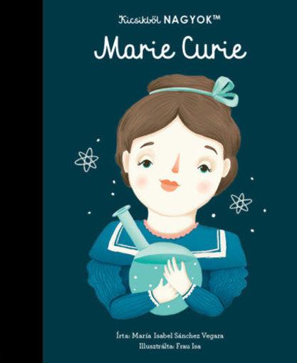 Kicsikből NAGYOK - Marie Curie termékhez kapcsolódó kép
